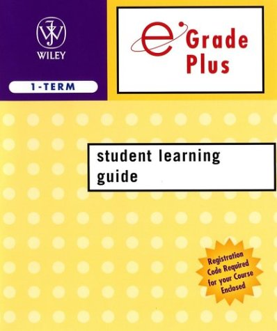 Egrade Plus 1semester Student Learning Guide T/A Cutnell 6th Edition and Halliday 7th Edition