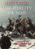 The Reality of War: A Memoir of the Franco-Prussian War (1870-71)