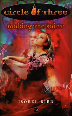 Making the Saint (Circle of Three, #10)