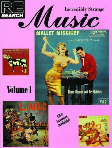 Incredibly Strange Music, Vol. One