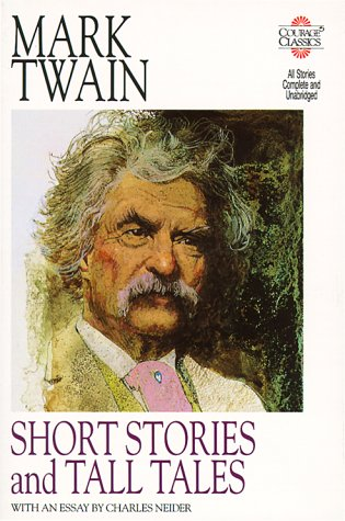 Short Stories and Tall Tales by Mark Twain