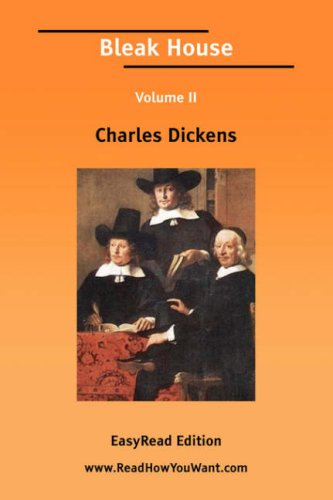 Bleak House Volume II [Easyread Edition]
