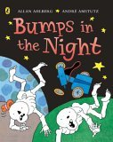 Bumps in the Night by Allan Ahlberg