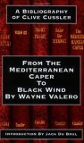 From the Mediterranean Caper to Black Wind: A Bibliography of Clive Cussler