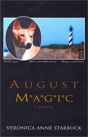 August Magic