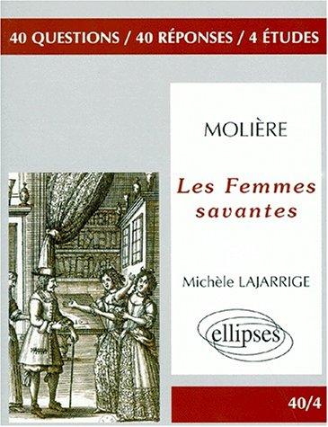 Molière : Les Femmes Savantes