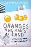 Oranges in No Man's Land