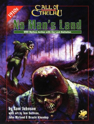 No Man's Land: WWI Mythos Action with the Lost Battalion