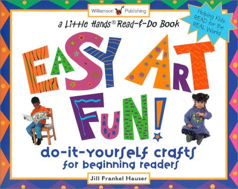 Easy art fun do it yourself crafts for beginning readers by jill 428897 solutioingenieria Image collections