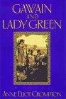 Gawain and Lady Green (Merlin's Harp, #2)
