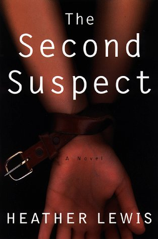 Ebook The Second Suspect by Heather Lewis TXT!