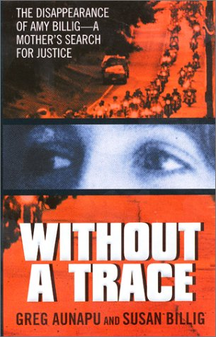 Without a Trace by Greg Aunapu