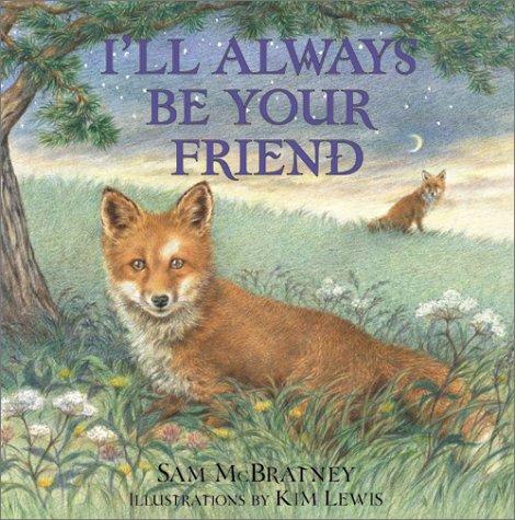 I'll Always Be Your Friend by Sam McBratney