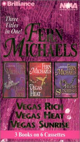 Fern Michaels Vegas Trilogy: Vegas Rich, Vegas Heat, Vegas Sunrise