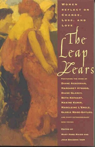 The Leap Years: Women Reflect on Change, Loss, and Love