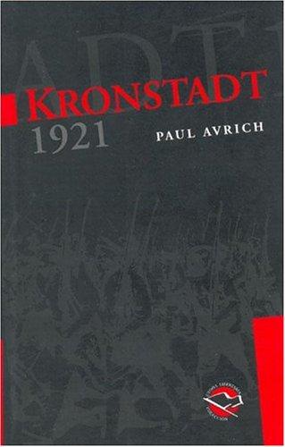 Kronstadt 1921 by Paul Avrich