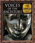 Voices of the Ancestors by Time-Life Books