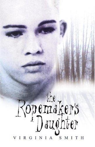 The Ropemaker's Daughter