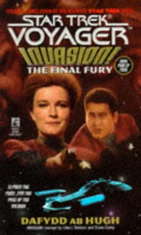 The Final Fury (Star Trek Voyager, #9; Invasion, #4)