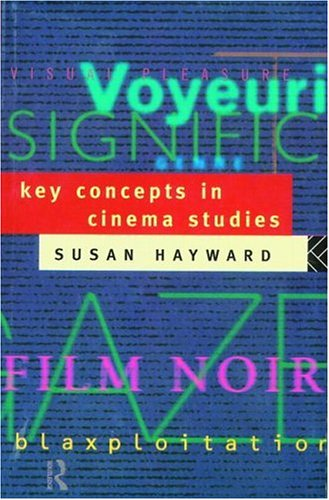 Key Concepts in Cinema Studies