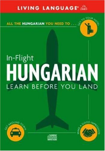 In-Flight Hungarian: Learn Before You Land (LL (R) In-Flight)