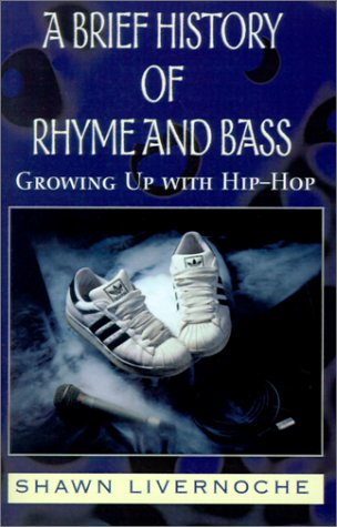 A Brief History of Rhyme and Bass: Growing Up with Hip-Hop