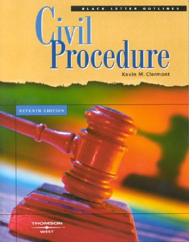 Black Letter Outlines Civil Procedure (Black Letter)