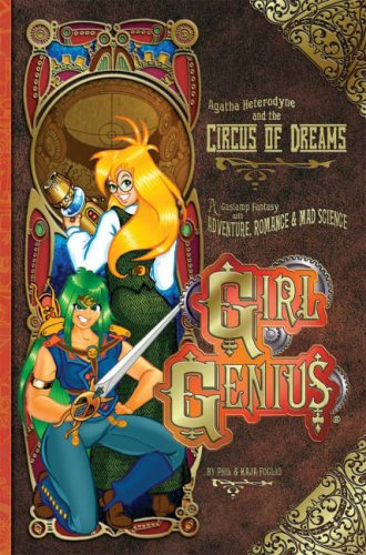 Ebook Agatha Heterodyne and the Circus of Dreams by Phil Foglio DOC!