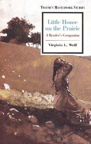 Little House on the Prairie (Masterwork Studies Series)