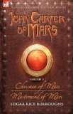 Chessmen of Mars / Mastermind of Mars (Barsoom #5-6)