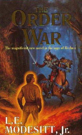 The Order War by L.E. Modesitt Jr.