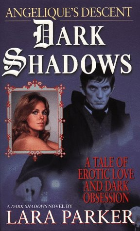 Dark Shadows by Lara Parker