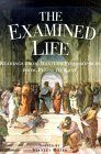 The Examined Life: Readings from Western Philosophers from Plato to Kant