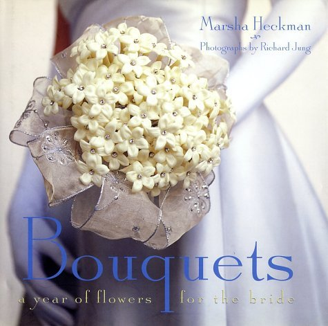 Bouquets: A Year of Flowers for the Bride