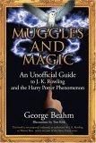 Muggles and Magic: J. K. Rowling and the Harry Potter Phenomenon