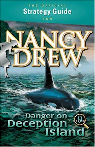 Nancy Drew: Danger On Deception Island Strategy Guide