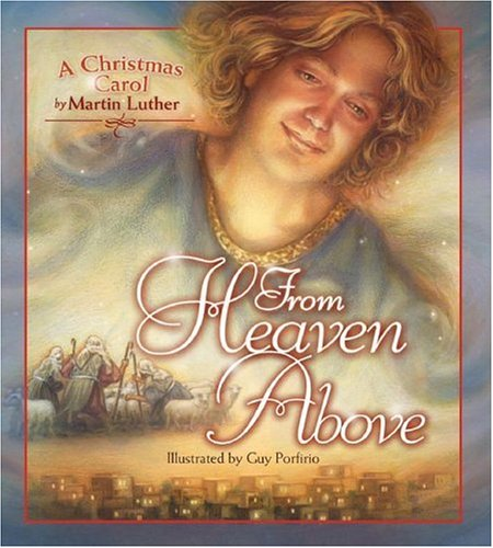 From Heaven Above: A Christmas Carol