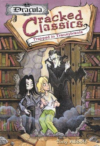 Trapped in Transylvania: Dracula (Cracked Classics, #1)