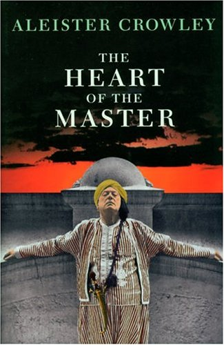 The Heart of the Master & Other Papers