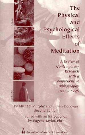 The Physical And Psychological Effects Of Meditation A Review Of