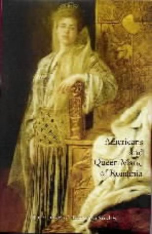 Americans and Queen Marie of Romania