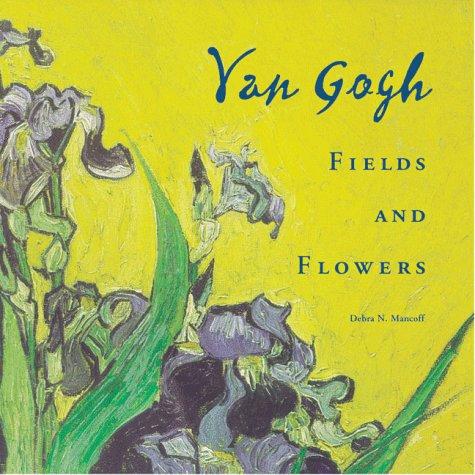 Van Gogh Fields and Flowers
