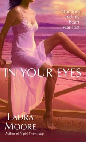 Ebook In Your Eyes by Laura Moore DOC!