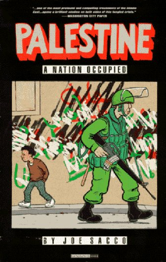 Palestine, Vol. 1 by Joe Sacco