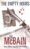 The Empty Hours by Ed McBain