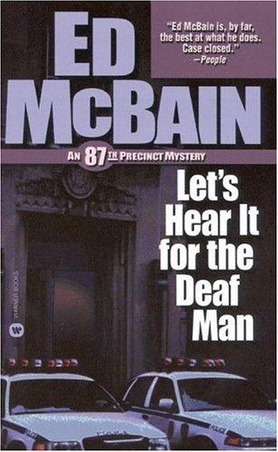 Let's Hear It for the Deaf Man (87th Precinct, #27)