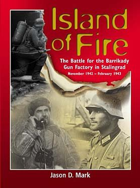Island Of Fire: The Battle For The Barrikady Gun Factory In Stalingrad EPUB
