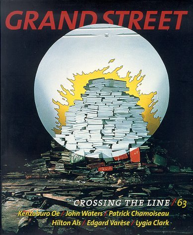 Grand Street 63: Crossing the Line (Winter 1998)