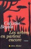 Les Arbres en parlent encore by Calixthe Beyala