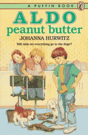 Aldo Peanut Butter by Johanna Hurwitz